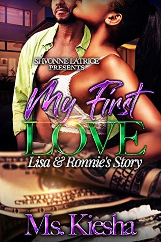 My First Love: Lisa & Ronnie's Story