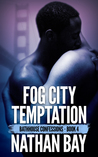 Fog City Temptation by Nathan Bay