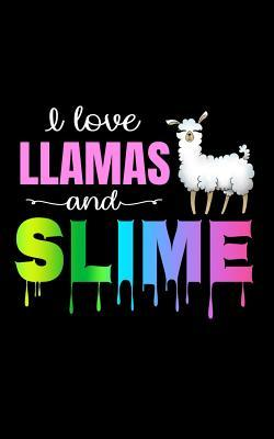 I Love Llamas and Slime: Lined Composition Notebook for Llama Lovers and Slimers - Blank Novelty Journal with Lines - Cute Dripping Rainbow Notepad or Diary - Christmas Gift, Back to School or Birthday Present for Girls Teens & Slime Queen - Size 5x8