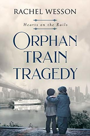 Orphan Train Tragedy (Hearts on the rails)