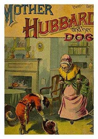 Mother Hubbard and her dog, (1890)