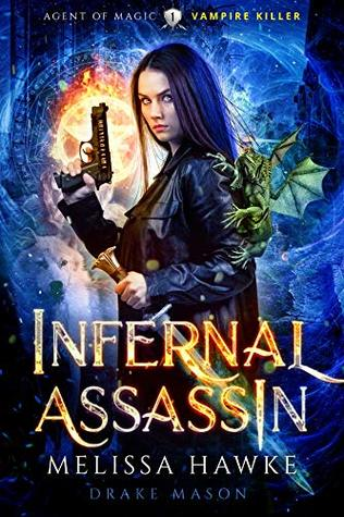Infernal Assassin: Vampire Killer (Agent of Magic Series Book 1)