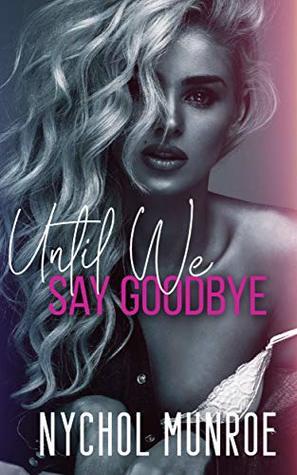 Until We Say Goodbye