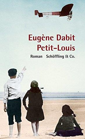 Petit-Louis: Roman