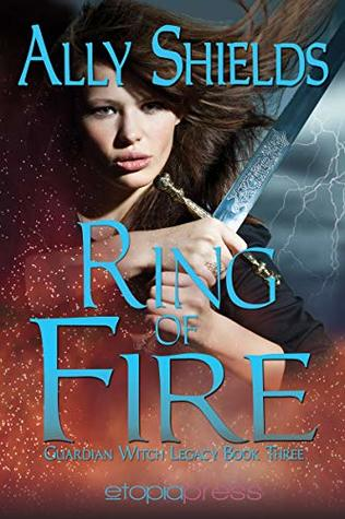 Ring of Fire (Guardian Witch Legacy #3)