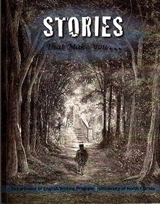 Stories That Make You...