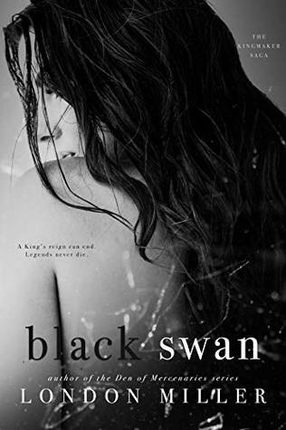 Black Swan (The Kingmaker Saga, #3)