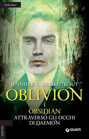 Obsidian attraverso gli occhi di Daemon. Oblivion