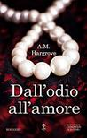 Dall'odio all'amore (West Brothers #1)