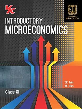 Introductory Microeconomics Class -11 For 2020 Exam