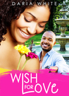 Wish for Love