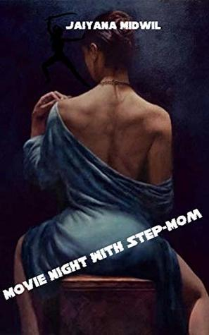 Movie Night With Step-Mom