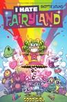 I Hate Fairyland, Vol. 3: Good Girl