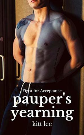 Pauper's Yearning (Fight for Acceptance Book 1)