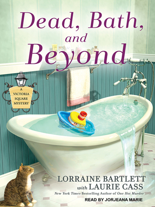 Dead, Bath, and Beyond (Victoria Square, #4) (Audiobook)