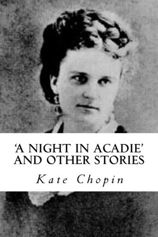 'A Night in Acadie' and Other Stories