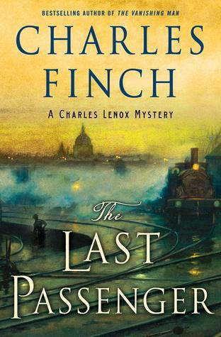 The Last Passenger (Charles Lenox Mysteries, #0.3)