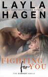 Fighting For You by Layla Hagen