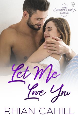 Let Me Love You (Winter Lake, #4)