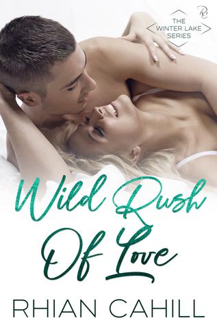 Wild Rush Of Love (Winter Lake, #5)