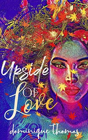 Upside of Love (love emotions Book 2)
