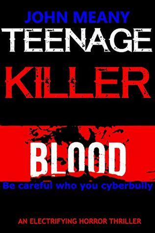 Teenage Killer: An Electrifying Horror Thriller