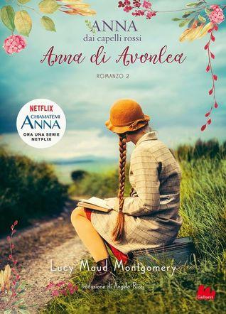 Anna dai capelli rossi 2: Anna di Avonlea
