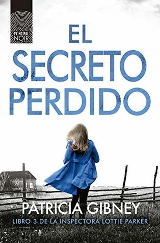 El secreto perdido (Lottie Parker nº 3)