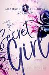 Book cover for The Secret Girl: A High School Bully Romance (Adamson All-Boys Academy Book 1)