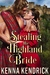 Stealing the Highland Bride by Kenna Kendrick