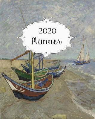 Fishing Calendar January 2020 2020 Planner: Van Gogh Daily, Weekly & Monthly Calendars January