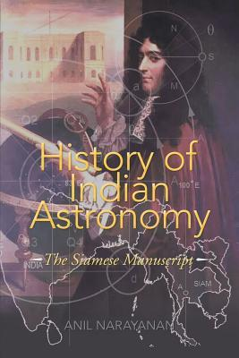 History of Indian Astronomy: The Siamese Manuscript
