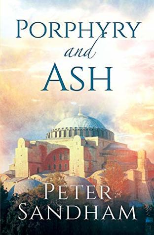 Porphyry and Ash (The Porphyry Novels Book 1)