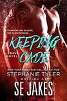 Keeping Cade (Crave Club #1)
