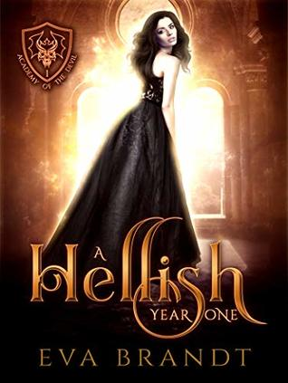 A Hellish Year One (The Academy of The Devil #1)