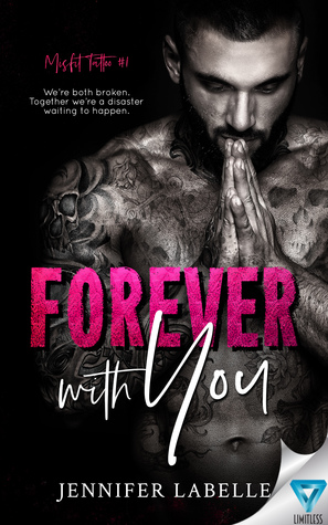 Forever with You (Misfit Tattoo, #1)