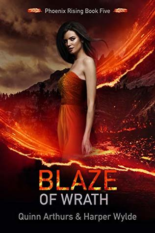 Blaze of Wrath (Phoenix Rising, #5)