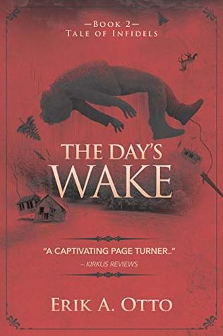 The Day's Wake (Tale of Infidels Book 2)