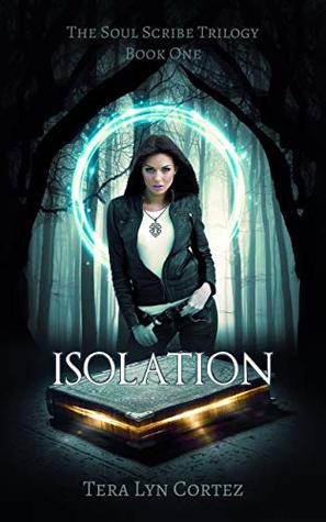 Isolation (The Soul Scribe, #1)