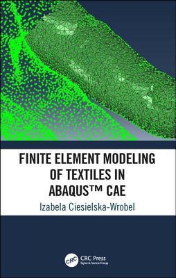 Finite Element Modeling of Textiles in Abaqus(tm) Cae