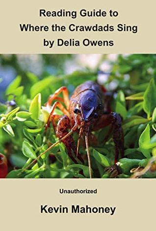 Reading Guide to Where the Crawdads Sing by Delia Owens: