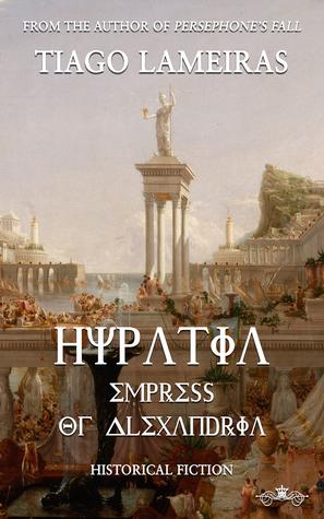Hypatia: Empress of Alexandria