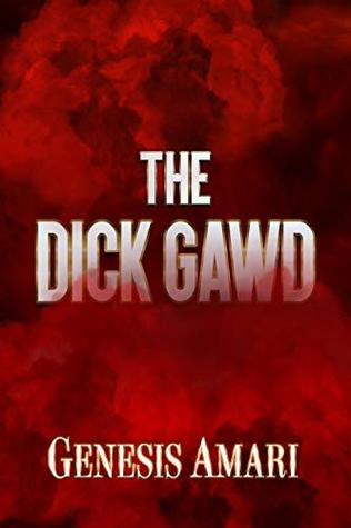 The Dick Gawd
