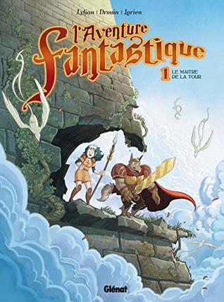 L'Aventure fantastique - Tome 01 : Le Maître de la tour