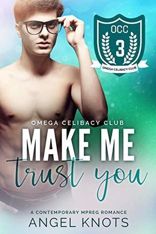 Make Me Trust You