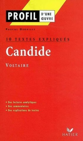 Candide de Voltaire : 10 textes expliqués