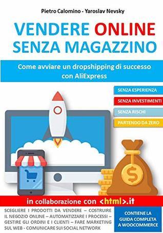 VENDERE ONLINE SENZA MAGAZZINO: Come avviare un dropshipping di successo con AliExpress