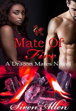 Mate of Fire (Dracon Mates, #3)