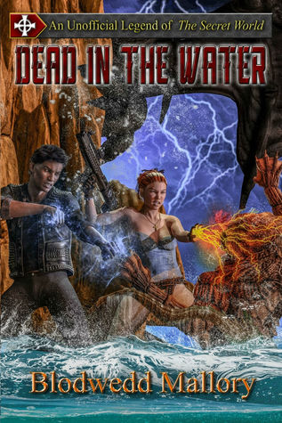 Dead in the Water: An Unofficial Legend of The Secret World