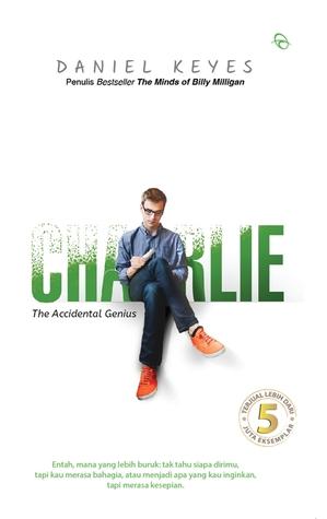 Charlie: The Accidental Genius